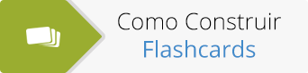 Como Construir Flashcards